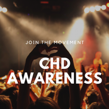Join the movement - CHD Awareness